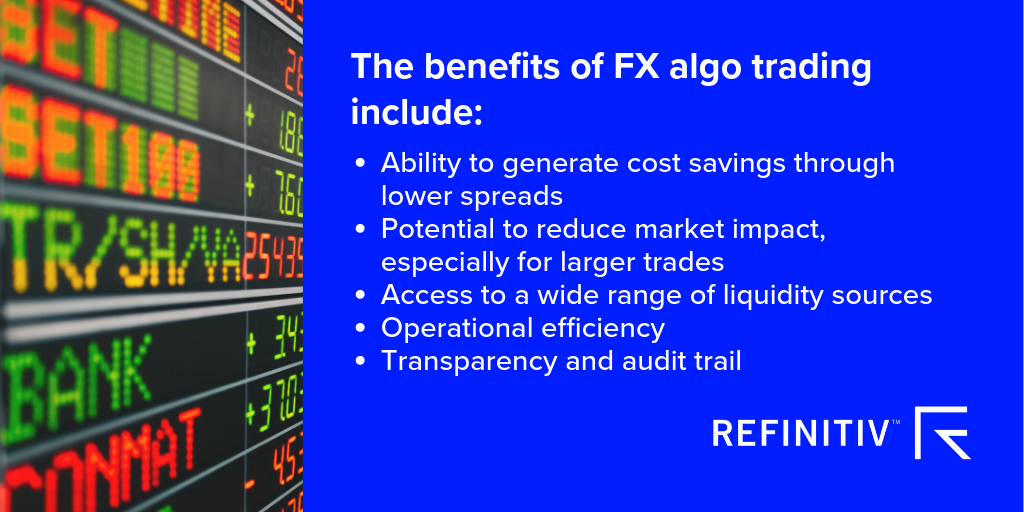 Benefits of algorithm execution orders. FX algo trading hits new heights.
