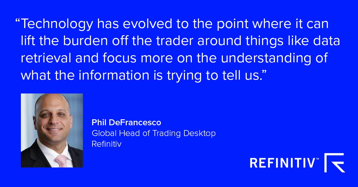 Phil DeFrancesco quote. Trading technologies for today's workflows