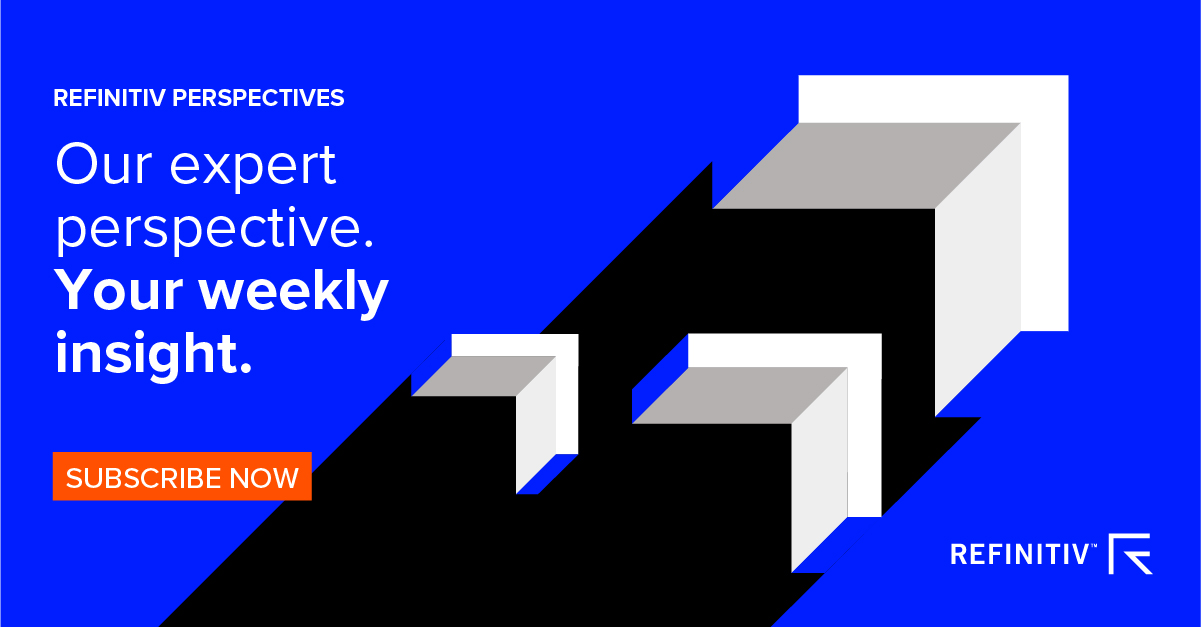 Subscribe to the Refinitiv Perspectives Weekly Newsletter