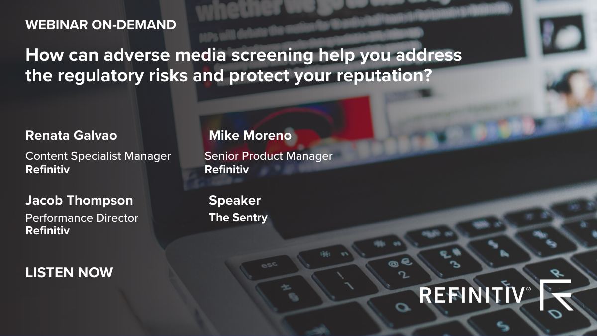WEBINAR ON-DEMAND asset for How can adverse media screening help you address the regulatory risks and protect your reputation?